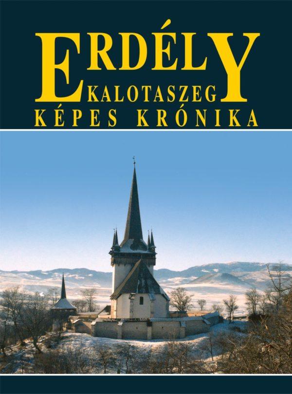 Kalotaszeg – Képes krónika (2004)