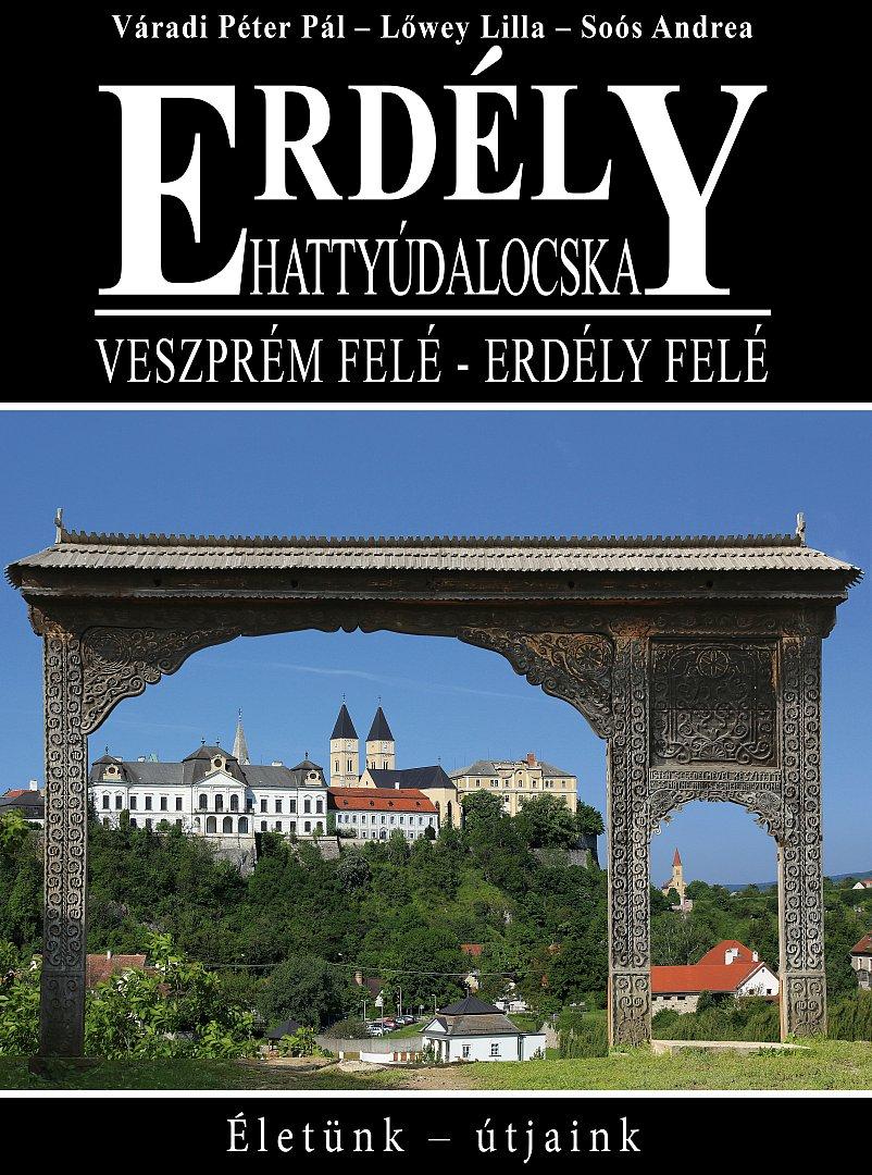 Veszprém felé – Erdély felé